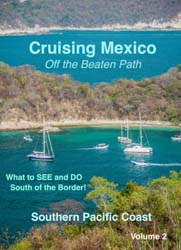 Cruising Mexico and Huatulco DVD