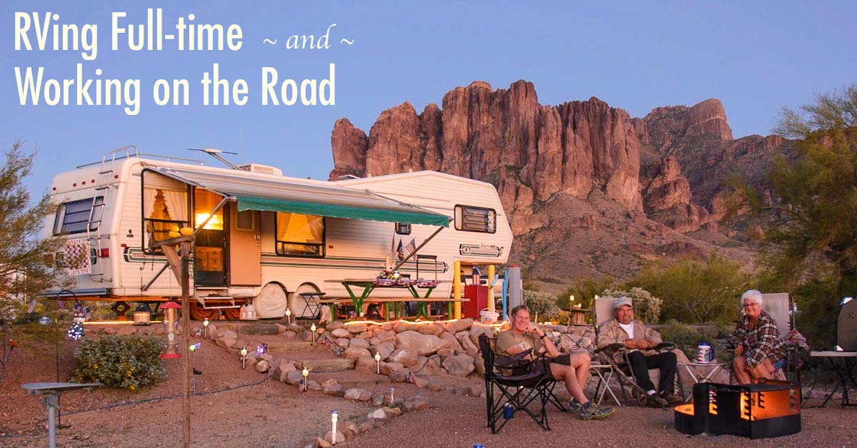 Rving Full Time Living Amp Working On The Road Roads