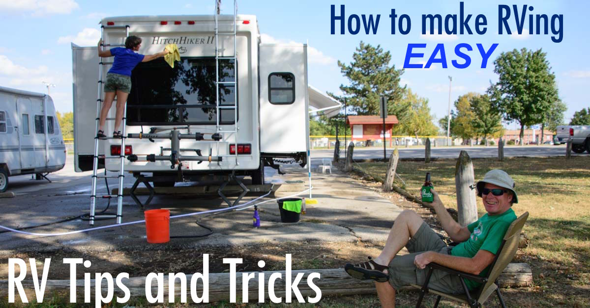 Cool RV Tips And Tricks  Make RVing EASY And FUN