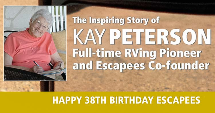 Full-time RV pioneer and Escapees RV Club Founder Kay Peterson