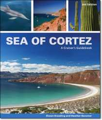 Sea of Cortez: A Cruiser's Guide