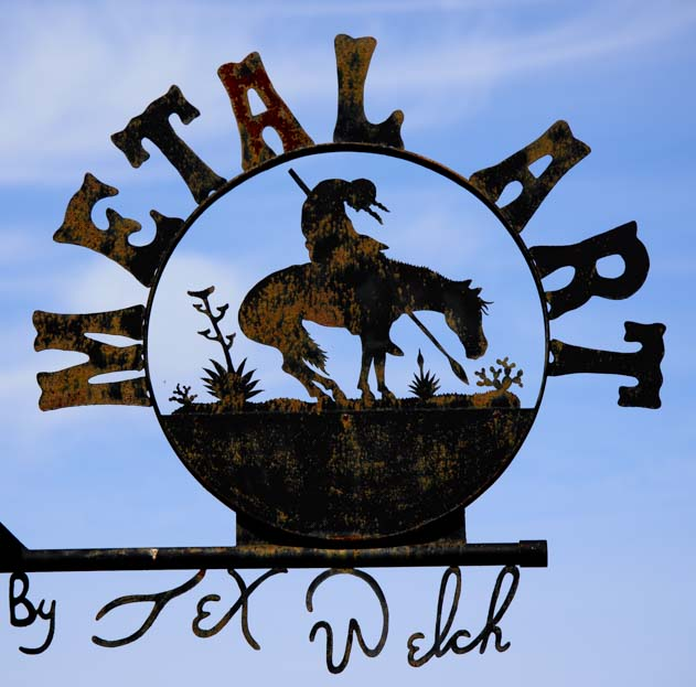 Metal Art workshop sign by Tex Welch Tatum New Mexico