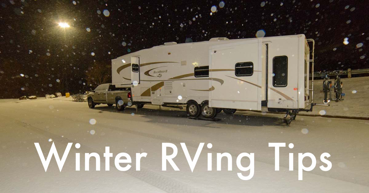 How To Stay Warm In An Rv Survival Tips For Winter Rving