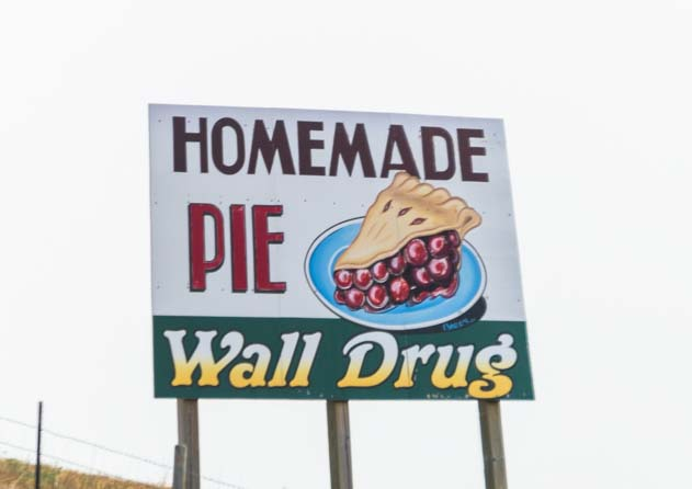 Wall Drug sign Homemade Pie Wall South Dakota