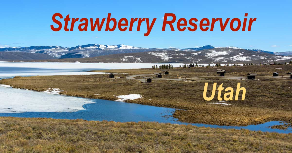 Strawberry Az Rv Parks Strawberry Reservoir Utah