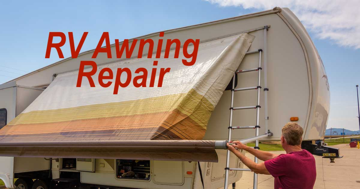 Rv Awning Installation And Repair Replacing The Awning Fabric Roads Less Traveled