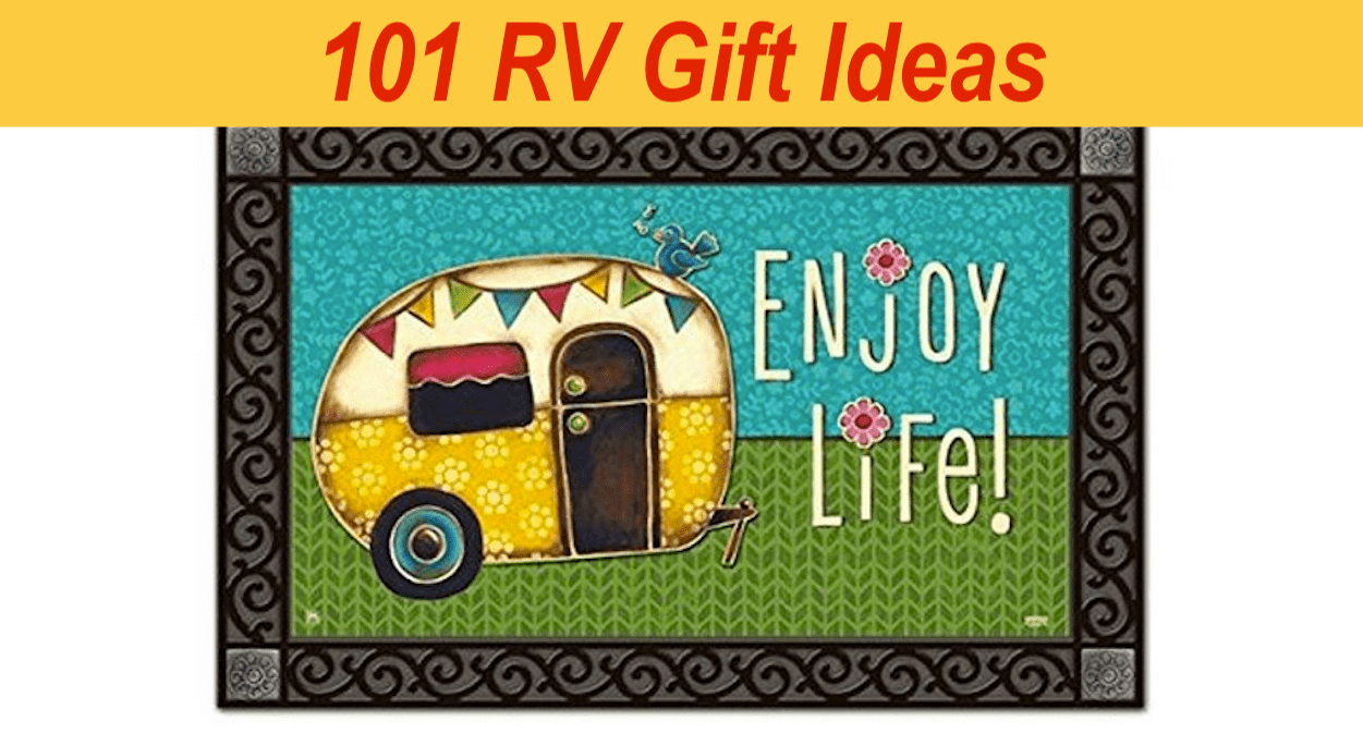 101 RV Gift Ideas - Perfect gifts for RVers and RVing