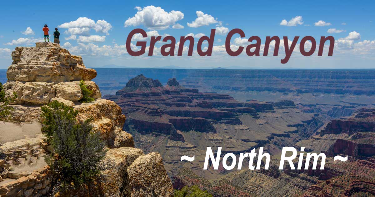 Grand Canyon National Park North Rim in Arizona