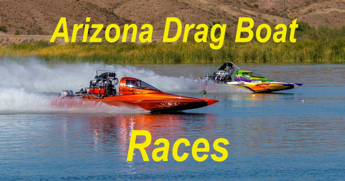 Arizona Drag Boat Association Race in Parker Arizona-min